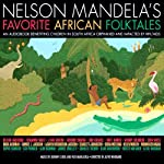 The Guardian of the Pool: A Story From Nelson Mandela's Favorite African Folktales | Nelson Mandela (edited)