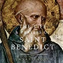 The Life and Prayers of Saint Benedict Audiobook by Wyatt North Narrated by David Glass