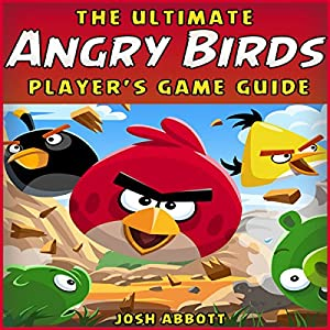 The Ultimate Angry Birds Online Strategy Guide Audiobook