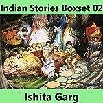 Indian Stories Boxset 02 | Ishita Garg