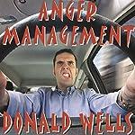 Anger Management: A Short Story   Donald Wells