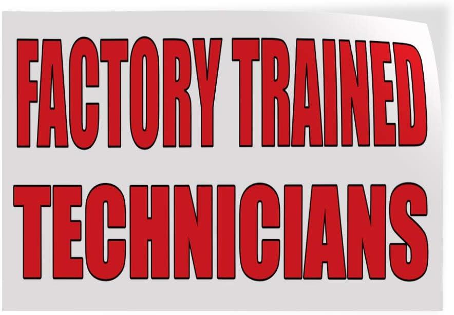 Decal Sticker Multiple Sizes Factory Trained Technicians Auto Body Shop Car Style U Automotive Factory Trained Technicians Outdoor Store Sign White