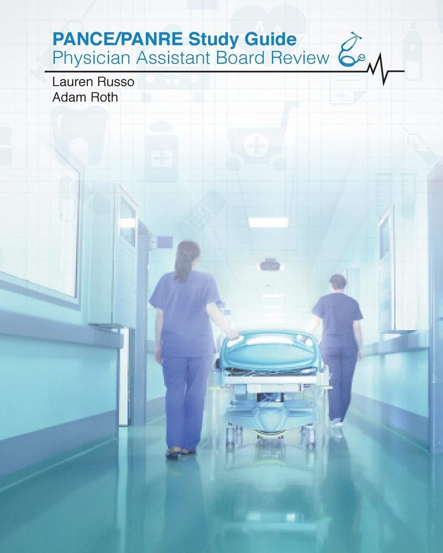 PANCE / PANRE Study Guide: Lauren Russo: 9781364408626: Amazon com