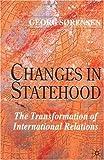 Changes in Statehood, Georg Sorensen, 0333963008