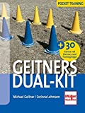 Geitners Dual-Kit: + 30 Parcours und Trainings-Tipps (Karten)