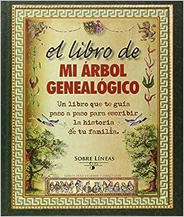 El Libro De Mi Árbol Genealógico (Sobre Líneas): Amazon.es: Varios: Libros