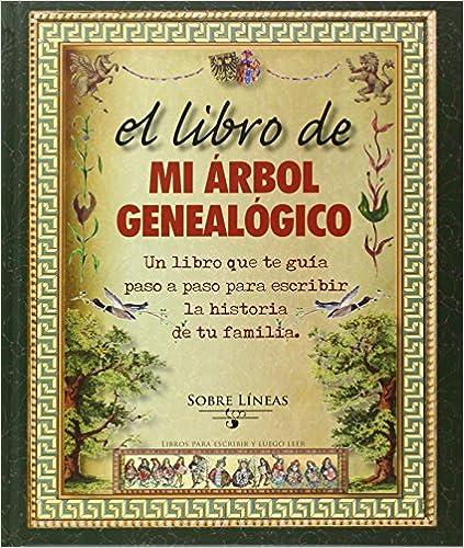 El Libro De Mi Árbol Genealógico por Varios epub
