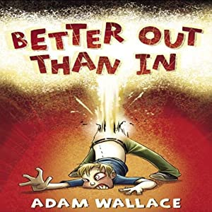 Better Out Than In Audiobook