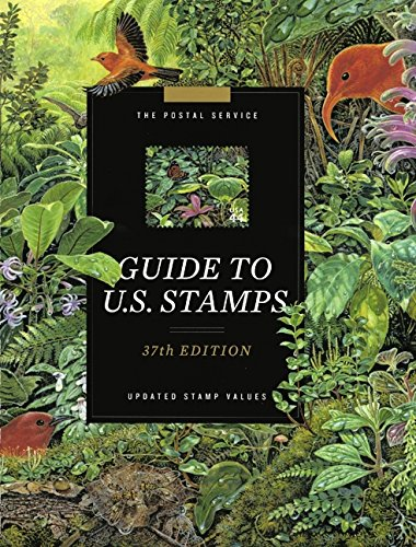 The Postal Service Guide To U S  Stamps  37Th Ed