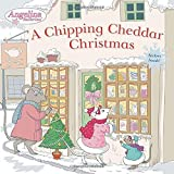 A Chipping Cheddar Christmas [With Sticker(s)] (Angelina Ballerina)