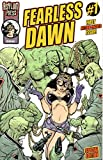 Fearless Dawn #1 Complete Mini-Series Vol.1