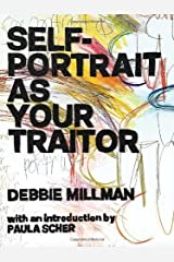 By Debbie Millman - Self Portrait as Your Traitor: Visual Essays by Debbie Millman (10/31/13) Hardcover