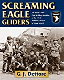Search : Screaming Eagle Gliders: The 321st Glider Field Artillery Battalion of the 101st Airborne Division in World War II
