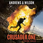 Crusader One: Tier One Thrillers, Book 3 | Brian Andrews, Jeffrey Wilson