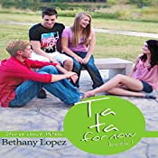 Ta Ta for Now!: Stories about Melissa | Bethany L. Lopez