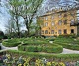 The Elegant Garden, Johann Kraftner, 0847839281