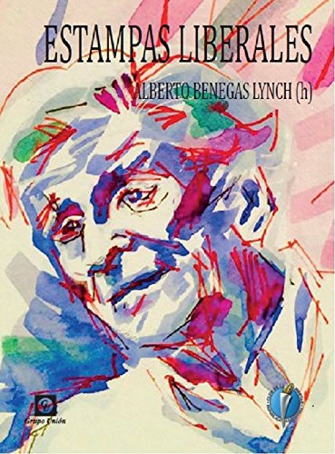 Estampas Liberales (Spanish Edition)