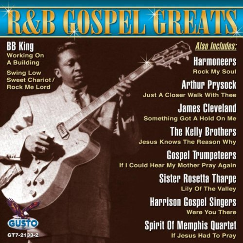 Blues Gospel Music (R & B Gospel Greats)