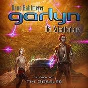 Garlyn: Der Schattentanz (Schattenraum-Trilogie 2) | Dane Rahlmeyer