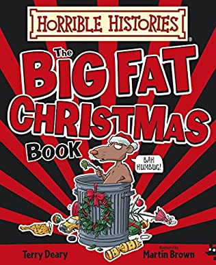 book cover of Horrible Histories Big Fat Christmas Book