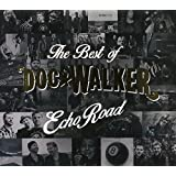 Echo Road: Best of Doc Walker