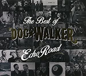 Echo Road - The Best Of