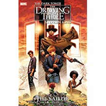 Stephen King's Dark Tower: The Drawing of the Three - The Sailor