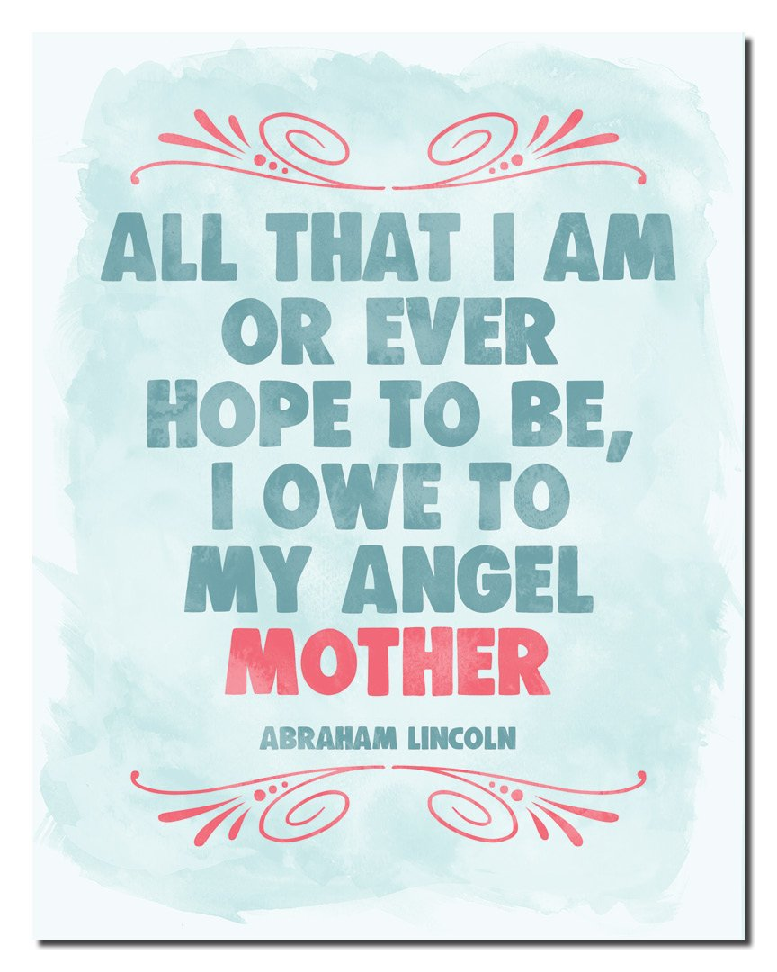 Amazoncom All That I Am Or Ever Hope To Be I Owe To My Angel