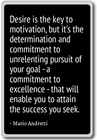 the key to motivation