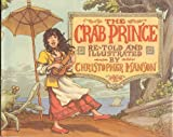 The Crab Prince: An Entertainment for Children