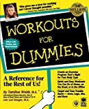Workouts for Dummies®, Tamilee Webb and Lori Seeger, 0764551248