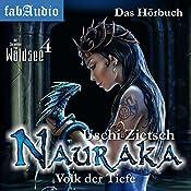 Nauraka: Volk der Tiefe (Die Chroniken von Waldsee 4) | Uschi Zietsch