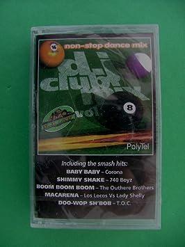 dj club mix VOL 8 (NOT A CD!) (NON-STOP DANCE MIX)(AUDIOTAPE CASSETTE)(1995  LES PRODUCTIONS NUMUZIK INC /POLYTEL/POLYGRAM GROUP CANADA INC )