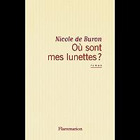Où sont mes lunettes ? (Fiction Francaise) (French Edition)