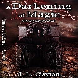 A Darkening of Magic