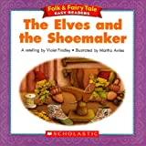 The Elves and the Shoemaker (Folk & Fairy Tale Easy Readers)