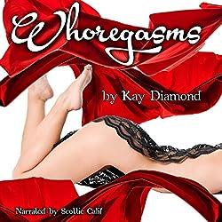 Whoregasms: Five Erotic Novellas