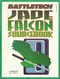 Jade Falcon: A Battletech Soucebook (No. 1644)