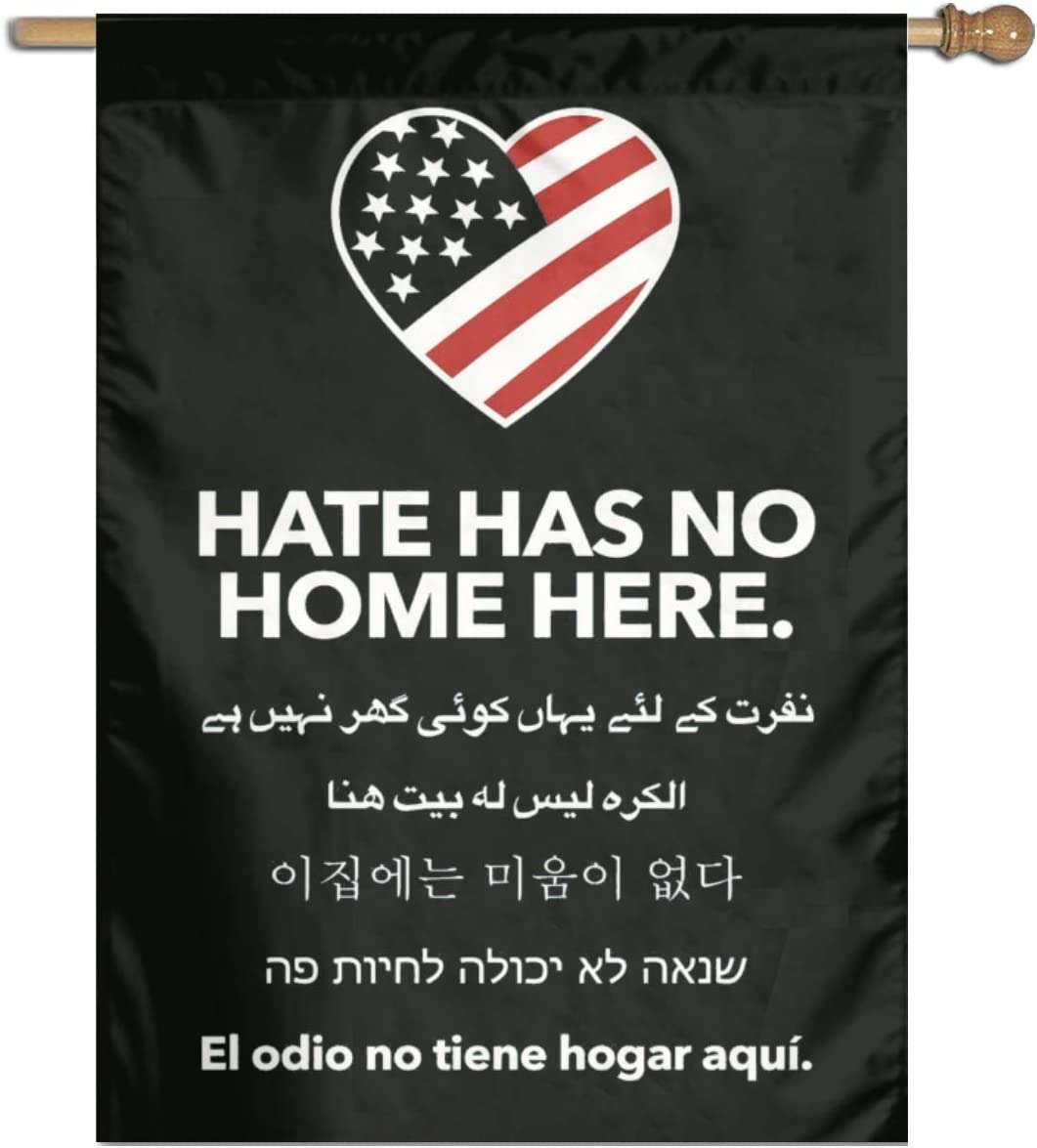 Oersted Hate Has No Home Here Garden Flag 12X18in/18X27in Flag for House Decor Banner Black