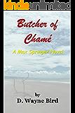 Butcher of Chamé: A Max Springer Novel