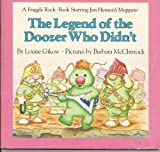 The Legend of the Doozer Who Didn't, Louise Gikow, 0030045630