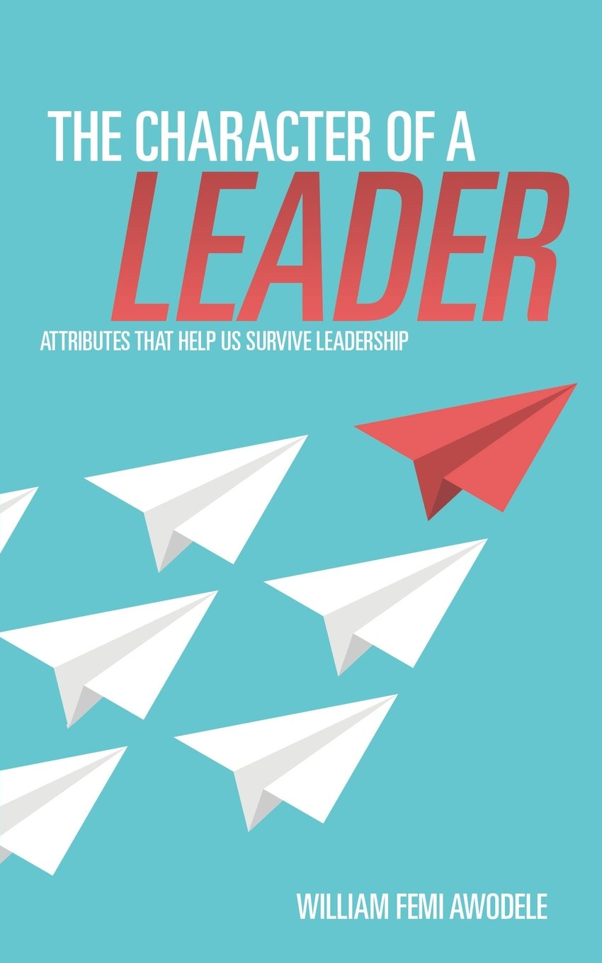 The Character of a Leader ebook