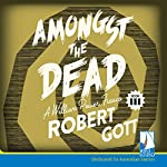 Amongst the Dead | Robert Gott