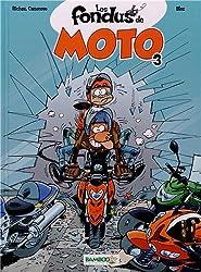Les fondus de moto, Tome 3 :