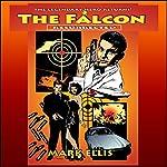 The Falcon: Resurrected, Book 1 | Mark Ellis