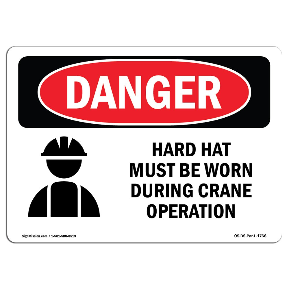 OSHA Danger Sign - Hard Hat Worn During Crane Operation | Choose from: Aluminum, Rigid Plastic Or Vinyl Label Decal | Protect Your Business, Construction Site, Warehouse & Shop Area |  Made in The USA