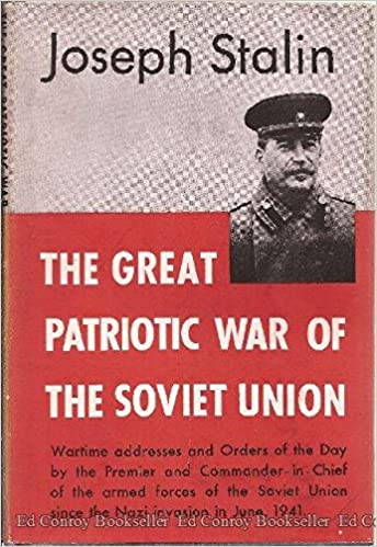 The Great Patriotic War of the Soviet Union: Joseph STALIN