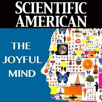 Amazon com: Scientific American: The Joyful Mind (Audible Audio