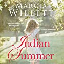 Indian Summer Audiobook by Marcia Willett Narrated by Deidre Rubenstein