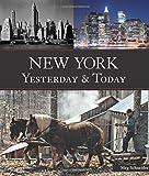New York Yesterday and Today, Meg Schneider, 0760330654